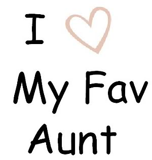 I Love My Aunt C