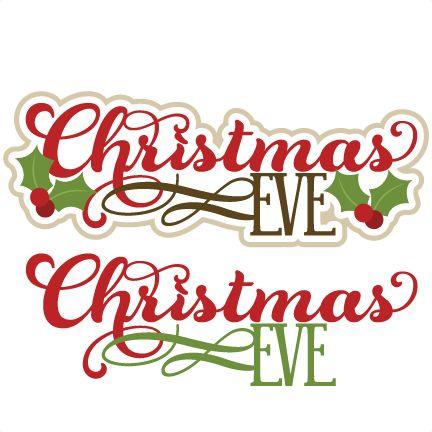 christmas eve titles svg clipart panda free clipart images rh clipartpanda com christmas eve clipart free printable christmas eve clipart christian