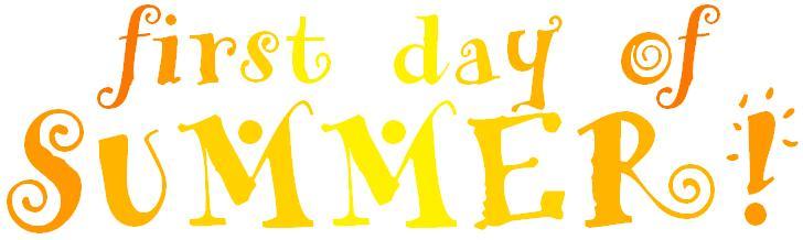 first day of summer clip art 2 clipart panda free clipart images rh clipartpanda com First Day of Spring Happy Summer Clip Art happy first day of summer clip art