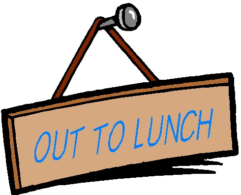 Out To Lunch Sign Clipart Panda Free Clipart Images