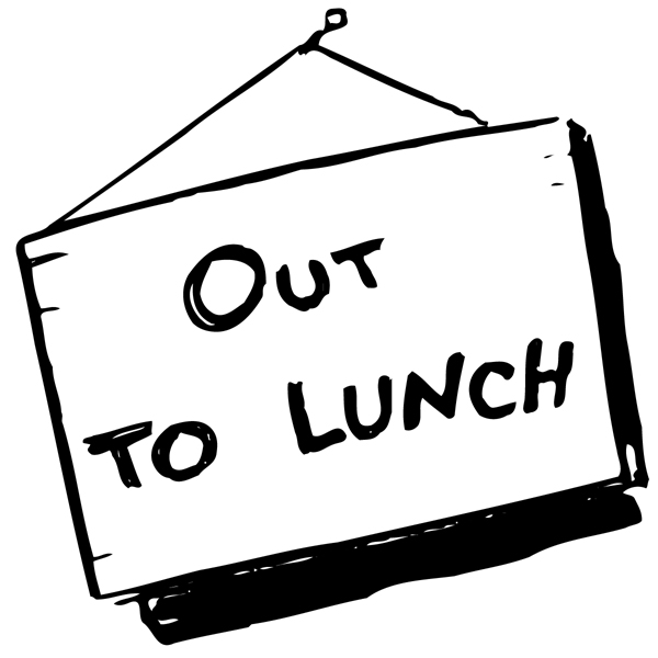 Out To Lunch Signs Printable Clipart Panda Free Clipart Images
